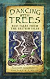 Dancing with Trees (Folk Tales)
