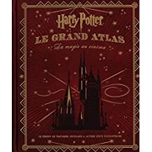 Harry Potter : Le Grand Atlas : La Magie au cinéma