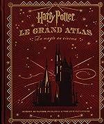 Harry Potter - Le Grand Atlas : La Magie au cinéma