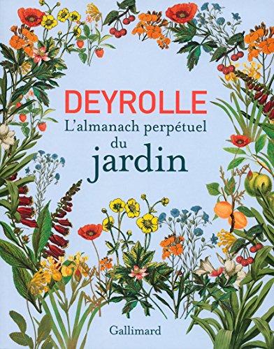 Deyrolle: L'almanach perpétuel du jardin par Collectifs