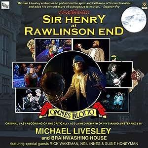 VIVIAN STANSHALL'S SIR HENRY AT RAWLINSON END