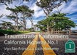 Traumstraße Kaliforniens - California Highway No.1 (Wandkalender 2018 DIN A3 quer): Impressionen vom bekanntesten und schönen Highway Kaliforniens. ... [Kalender] [Apr 13, 2017] Marufke, Thomas - Thomas Marufke
