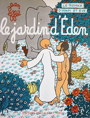 Le roman d'Adam et d'Eve : Le jardin d'Éden