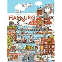 Hamburg Wimmelbuch: Kinderbücher ab 3 Jahre (Hamburg mit Kindern)