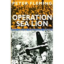 Operation Sea Lion - An account of the German preparations and the British counter-measures