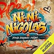 Ni-Ni-Nicolas (Narración en Castellano)