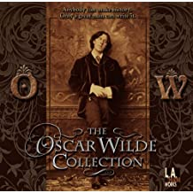 The Oscar Wilde Collection (L.A. Theatre Works)