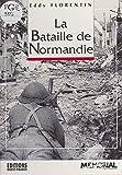 La Bataille de Normandie (SANS COLLECTION) (French Edition)