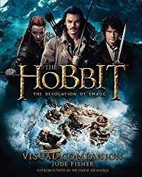 The Hobbit: The Desolation of Smaug Visual Companion by Jude Fisher (2013-11-19)