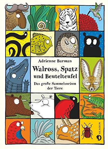 Walross, Spatz und Beutelteufel: Das große Sammelsurium der Tiere