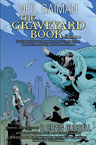 The Graveyard Book  02: The Graphic Novel Adaptation of the National Besteller and Newbery Medal Winner por Neil Gaiman