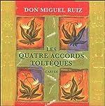 Les quatre accords toltèques - 48 Cartes de Miguel Ruiz
