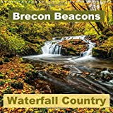 Brecon Beacons Waterfall Country (Wall Calendar 2017 300 × 300 mm Square) (Calvendo Nature)