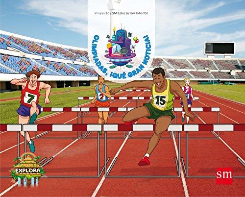 Olimpiadas, ¡qué gran noticia! (Superreporteros en línea Nivel 2). Explora