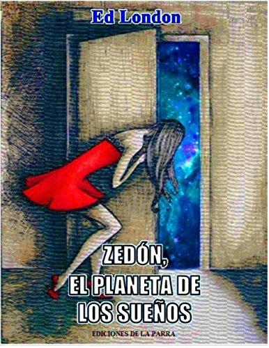 Zedón, el planeta de los sueños por Ed London