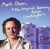 Picture Of My Own Jo Ellen by Olson, Mark, Original Harmony Ridge Creek Dippers (2000-10-17)