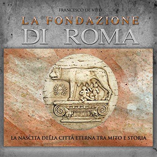 La fondazione di Roma  Audiolibri