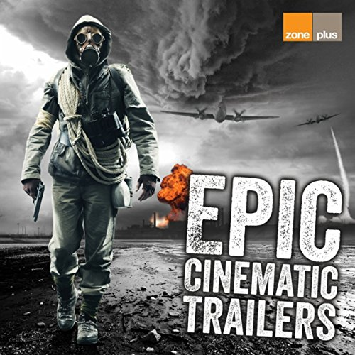 Epic Cinematic Trailers