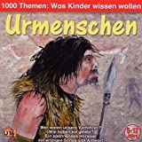 1000 Themen: Urmenschen -