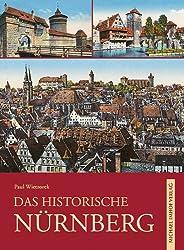 Das historische Nürnberg: Bilder erzählen