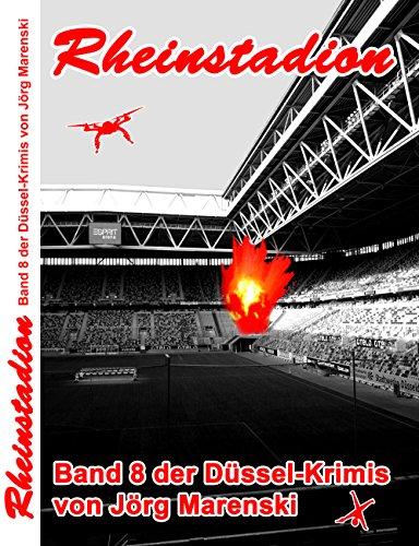Rheinstadion: Band 8 der Düssel-Krimis