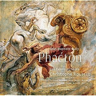 Lully: Phaeton (Les Talens Lyriques/Rousset)