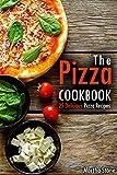 The Pizza Cookbook: 25 Delicious Pizza Recipes
