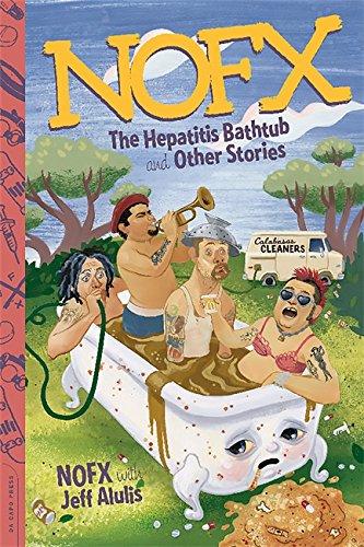 NOFX: The Hepatitis Bathtub and Other Stories par Jeff Alulis, NOFX NOFX