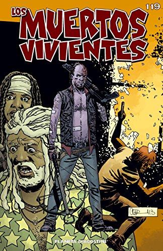 Los muertos vivientes #119: Guerra sin cuartel parte 1 (Los Muertos Vivientes Serie)