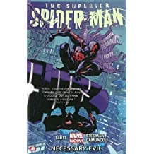 SUPERIOR SPIDER-MAN 04 NECESSARY EVIL