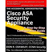 [(The Accidental Administrator: Cisco ASA Security Appliance : A Step-by-Step Configuration Guide)] [By (author) Don R. Crawley] published on (August, 2010)