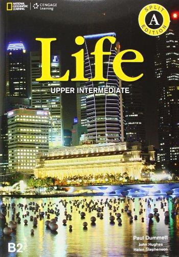 Life. Upper-intermediate. Split A. Per le Scuole superiori. Con espansione online