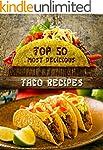 Top 50 Most Delicious Taco Recipes (R...