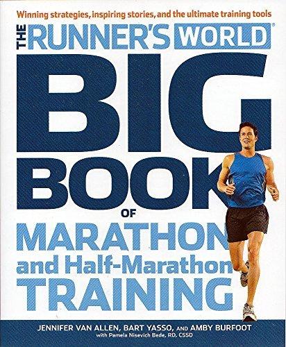 Runner's World Big Book of Marathon and Half-Marathon Training: Winning Strategies, Inpiring Stories, and the Ultimate Training Tools by Amby Burfoot (2012-06-05)