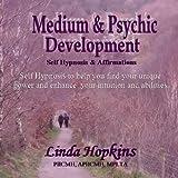 Medium & Psychic Development - Self Hypnosis