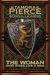 The Woman Who Rides Like a Man: Song of the Lioness - Book Three (Song of Lioness 3)
