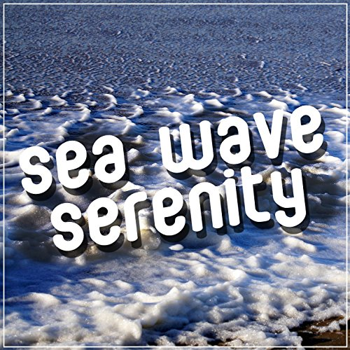 Waves: The Sound of the Sea