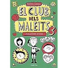 El Club dels Maleïts 3. Maleïdes noies