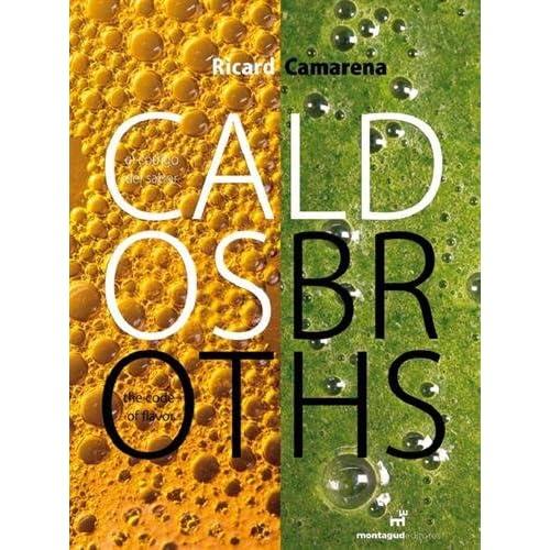 Caldos/Broths : Edition bilingue Espagnol-Anglais