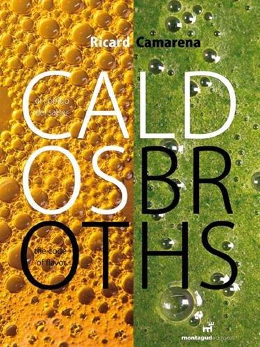 Caldos [Ricard Camarena] Broths por Ricard Camarena Ivars