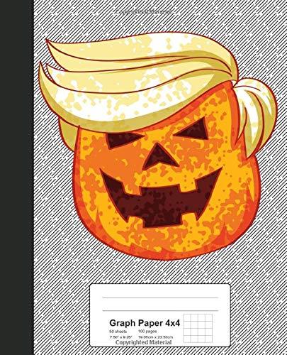 Graph Paper 4x4: Trumpkin Pumpkin Trump Halloween Book (Weezag Graph Paper 4x4 Notebook, Band 61)