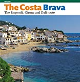 The Costa Brava: The Emporda, Girona and the Dali Route