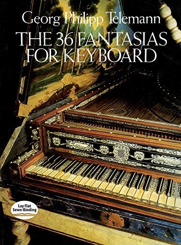 The 36 Fantasies for Keyboard par Georg Philipp Telemann