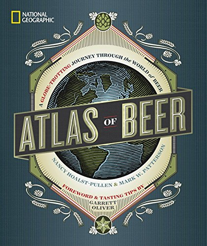 Atlas Of Beer por Patterson W. Mark