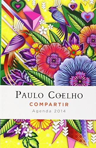 Compartir: agenda 2014 Paulo Coelho por Paulo Coelho