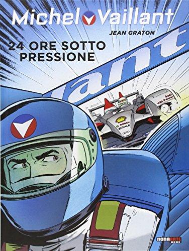 Usato, Michel Vaillant N.70 24 Ore Sotto Pressione usato  Spedito ovunque in Italia