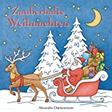 Zauberhafte Weihnachten: ein kreatives Malbuch für eine entspannte Weihnachtszeit voller Ruhe und Meditation - Alexandra Dannenmann