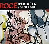 Songtexte von Rocé - Identité en Crescendo