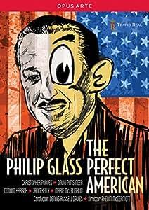 Glass: The Perfect American [Chrisopher Purves, David Pittsinger, Donald Kaasch] [Opus Arte: OA1117D] [DVD] [2013]