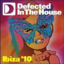 Defected In The House: Ibiza'10